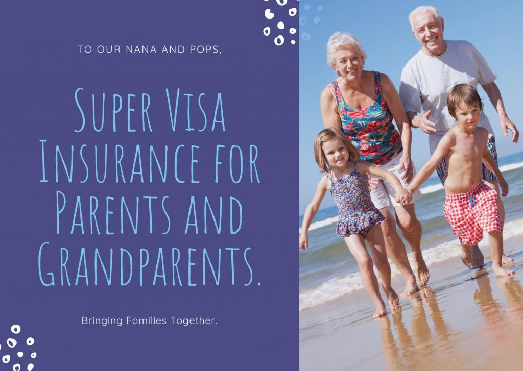 Bringing Families Together. Super Visa Insurance for Parents and Grandparents.